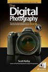 The Digital Photography Book: The Step-By-Step Secrets for How to Make Your Photos Look Like the Pros