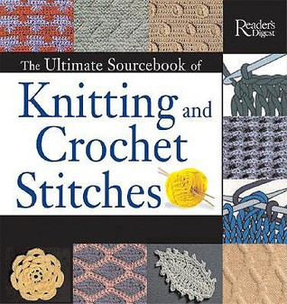 The Ultimate Sourcebook of Knitting and Crochet Stitches by Eleanor Van Zandt