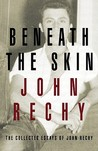 Beneath the Skin: The Collected Essays