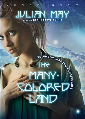 The Many-Colored Land by Julian May