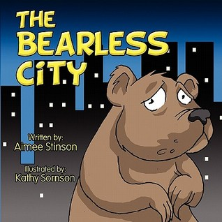 The Bearless City by Aimee Stinson