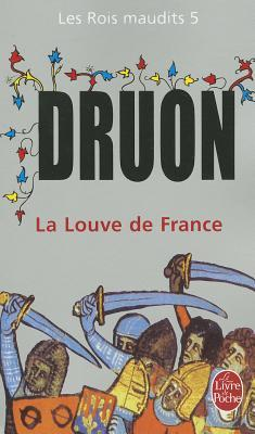 La Louve de France by Maurice Druon