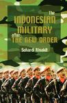 The Indonesian Military After the New Order