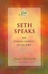 Seth Speaks by Jane Roberts