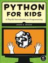 Python for Kids by Jason R. Briggs