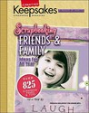 Creating Keepsakes Scrapbooking Friends & Family (Leisure Arts, No. 15930) (Creating Keepsakes: A Treasury of Favorites)