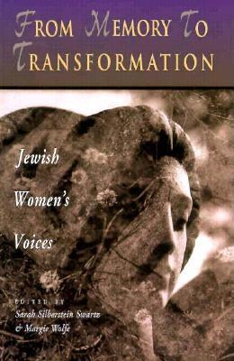 From Memory To Transformation: Jewish Women's Voices