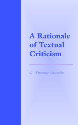 A Rationale of Textual Criticism