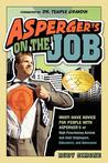 Asperger's on the Job by Rudy Simone