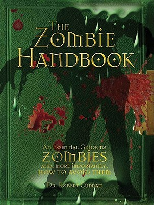 The Zombie Handbook by Robert Curran