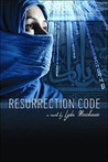 Resurrection Code (LINK Angel, #5)