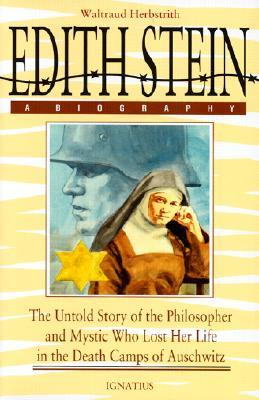 Edith Stein A Biography by Waltraud Herbstrith