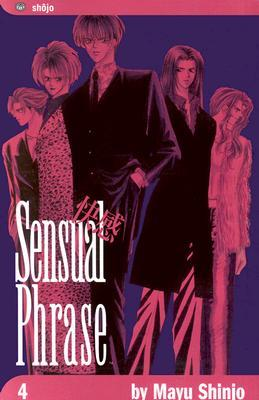 Sensual Phrase, Vol. 4 by Mayu Shinjo