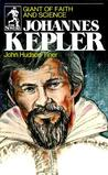 Johannes Kepler: Giant of Faith and Science (Sowers)