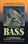 Largemouth Bass; an In-Fisherman handbook of Strategies