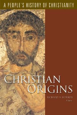 Christian Origins by Richard A. Horsley