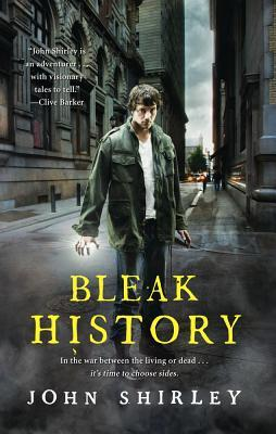 Bleak History by John Shirley