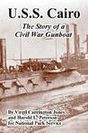 U.S.S. Cairo: The Story of a Civil War Gunboat