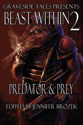 Beast Within 2 by Jennifer Brozek