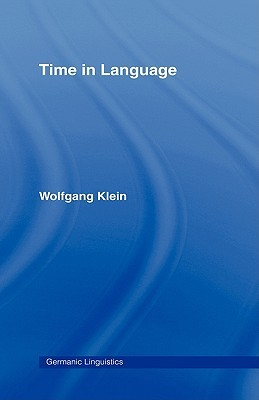 Time in Language by Wolfgang Klein