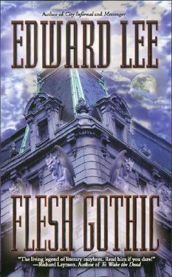 Flesh Gothic by Edward Lee