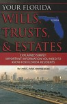 Your Florida Wills, Trusts, & Estates Explained Simply: Important Information You Need to Know for Florida Residents
