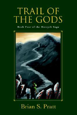 Trail of the Gods (The Morcyth Saga, #4)