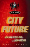 City of the Future. Matt Thomas