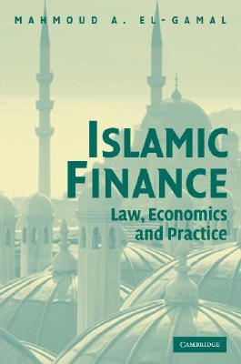 Islamic Finance by Mahmoud A. El-Gamal