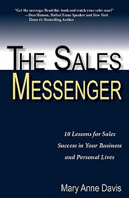 The Sales Messenger by Mary Anne Davis