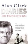 Diaries: Into Politics 1972-1982