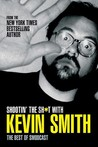 Shootin' the Shit with Kevin Smith: The Best of the SModcast