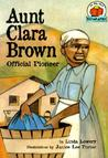 Aunt Clara Brown: Official Pioneer (On My Own Biography)