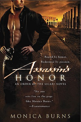 Assassin's Honor by Monica Burns