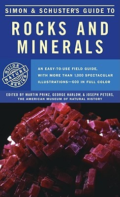 Simon & Schuster's Guide to Rocks and Minerals by Martin Prinz