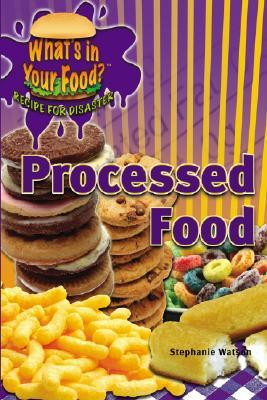 Processed Food by Paula Johanson