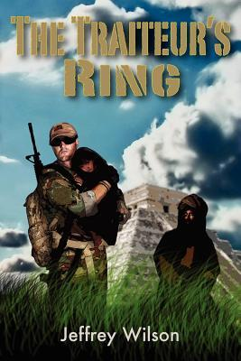 The Traiteur's Ring by Jeffrey Wilson