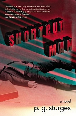 Shortcut Man by P.G. Sturges
