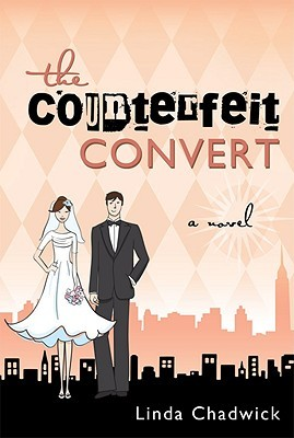 The Counterfeit Convert by Linda Chadwick
