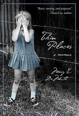 Thin Places by Mary E. DeMuth