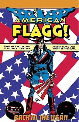 American Flagg! by Howard Chaykin