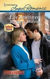 Life Rewritten (Harlequin Super Romance (Larger Print))