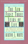 New First Three Years of Life: Completely Revised and Updated