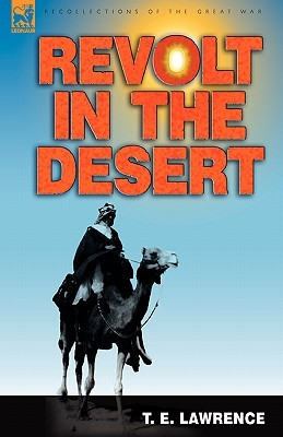 Revolt in the Desert by T.E. Lawrence