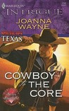 Cowboy to the Core (Special Ops: Texas, #2)