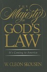 The Majesty of God's Law: It's Coming to America