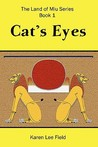 Cat's Eyes (Land of Miu, #1)