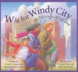 W Is For Windy City by Steven L. Layne