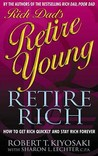 Rich Dad's Retire Young, Retire Rich (Rich Dad)