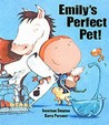 Emily's Perfect Pet by Jonathan Shipton